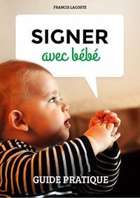Couverture Signer avec bébé - Guide pratique
